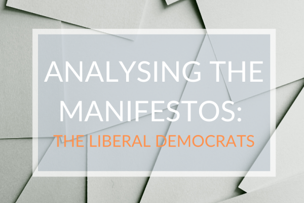 Analysing the Manifestos: The Liberal Democrats