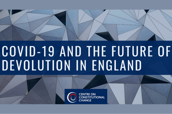 Poster for event COVID-19 and the future of devolution in England