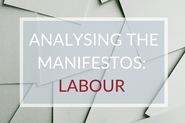 ANALYSING THE MANIFESTOS: LABOUR