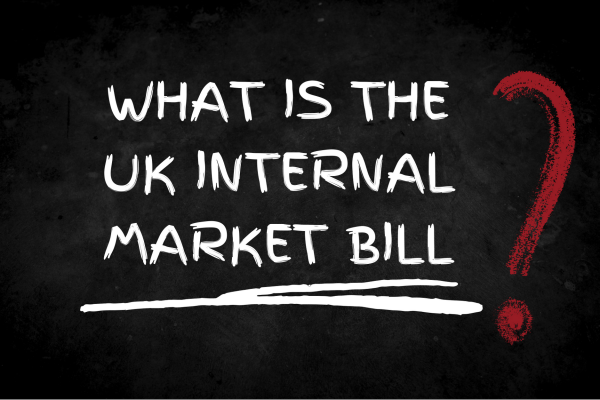 What is the UK internal market bill?