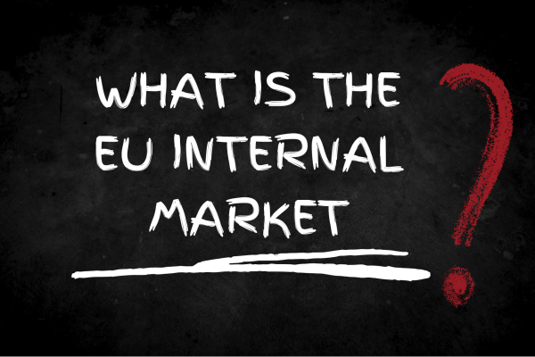 Image reading what is the EU internal market